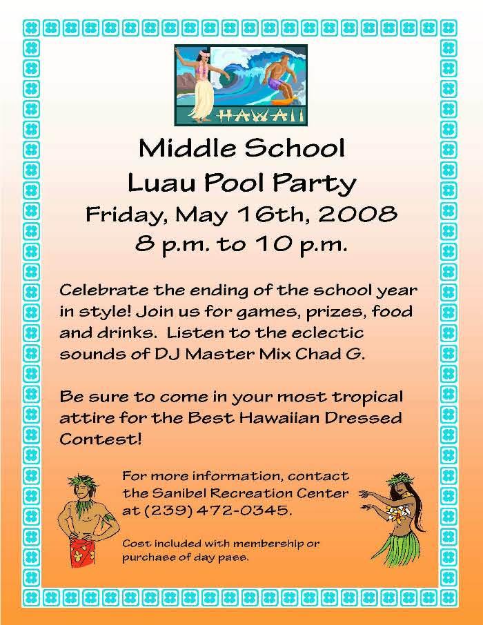 Middle School Luau Pool Party May 16, 2008 - City of Sanibel